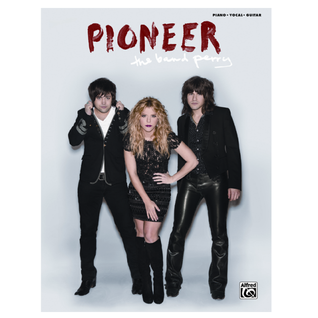 The Band Perry Songbook- Pioneer